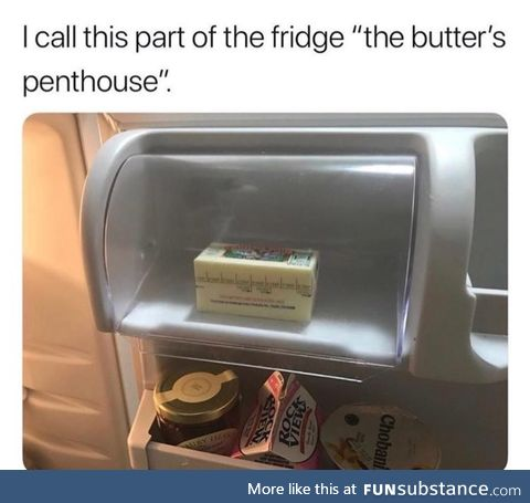 The butter's penthouse