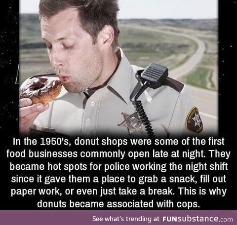 Why police like donuts