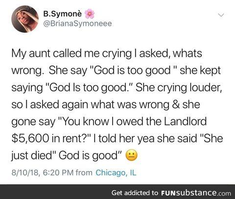 God is too good