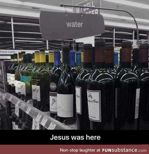 Damnit Jesus! My children are thirsty!