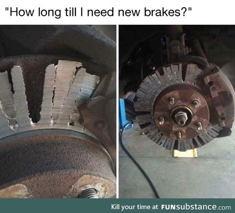 Worn out brakes