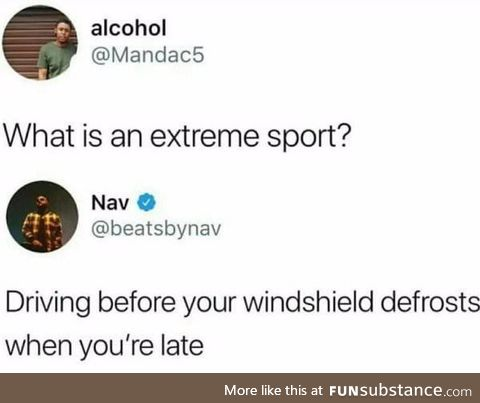 An extreme sport most of us have done