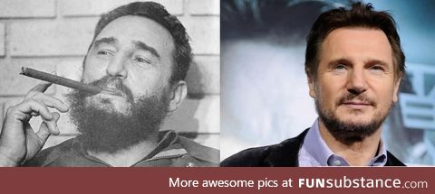 People say young Fidel Castro looked like Liam Neeson. I'd say close, but no cigar
