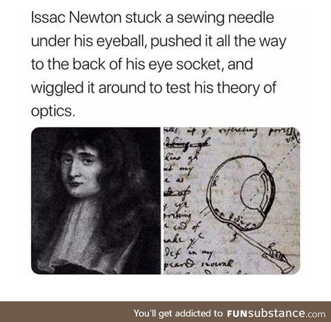 Issac Newton is mad