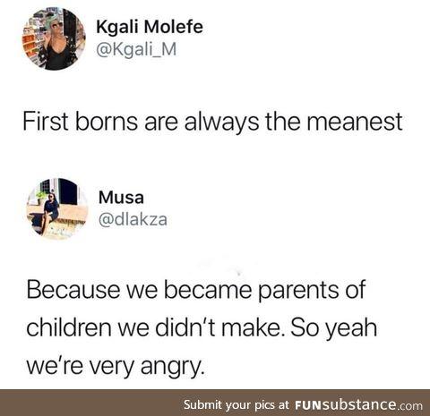 Oldest kids have it rough