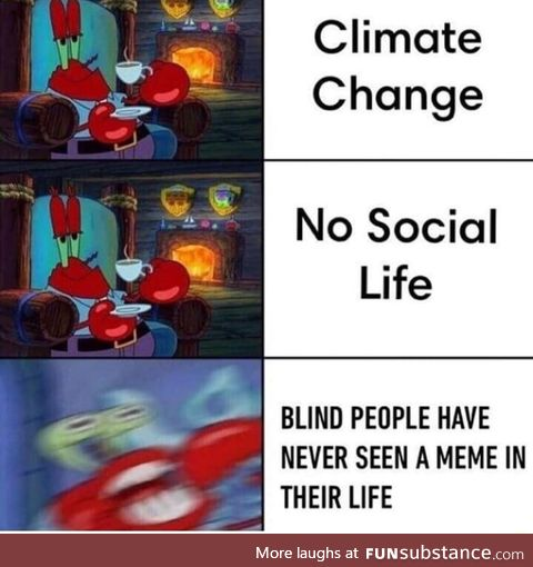 They live a dark life