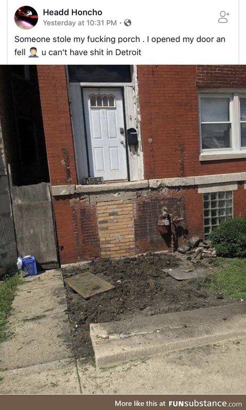 Someone stole a porch