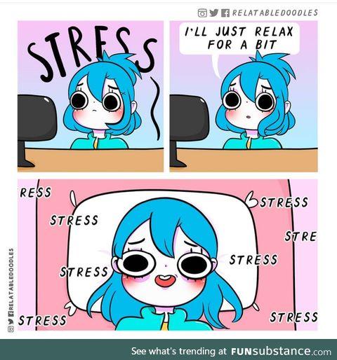 Stressful rest