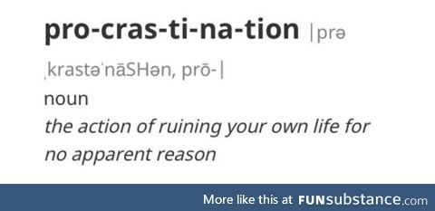 Procrastination defined