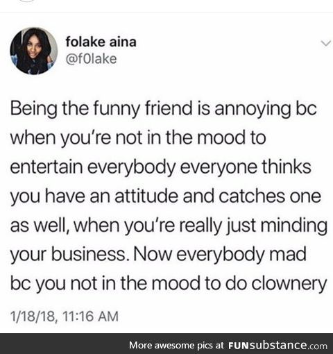 A burden I'm not funny enough to bear