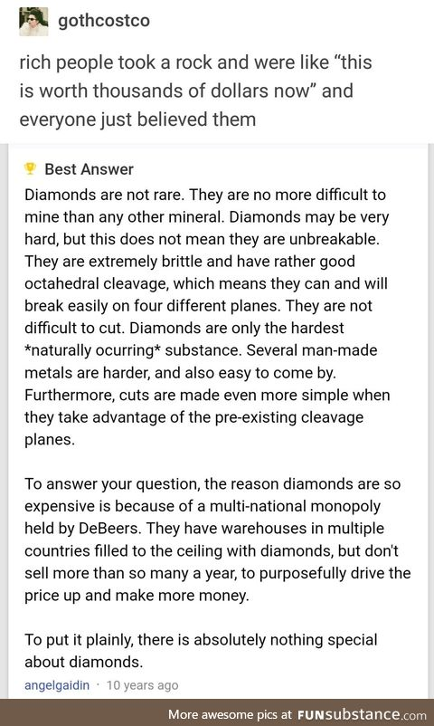 There is absolutely nothing special about diamonds