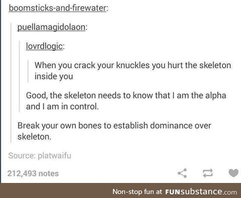 But the skeleton is just biding it's time it knows time is to its advantage