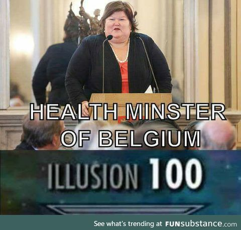 Belgium is ruled by Jabba The Hutt