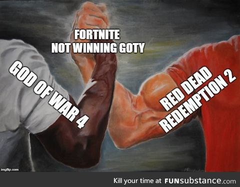 Because f**k Fortnite