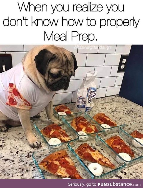 Why meal prep when you can prep for death