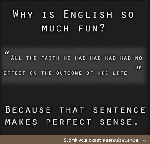 English, such a wonderful language