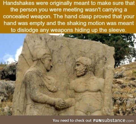 The origin of the handshake