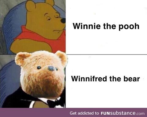 It pooh be like that