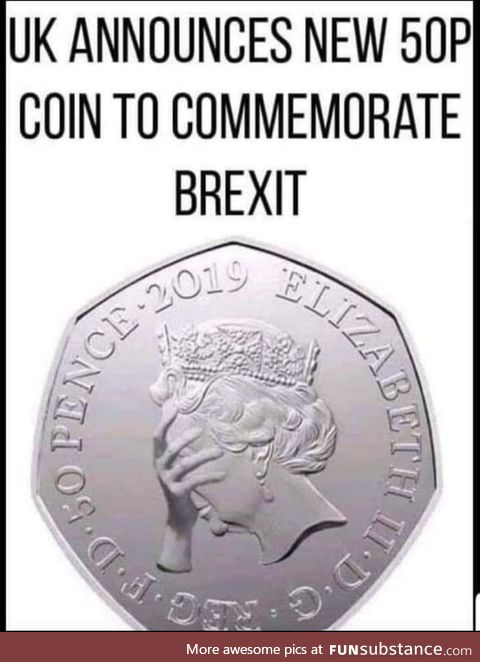 New Coin to commemorate Brexit!