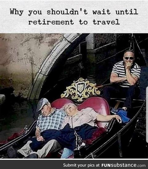 Too old to travel