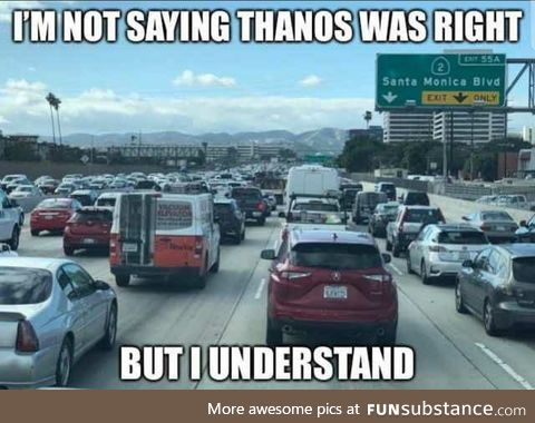 Thanos was right?