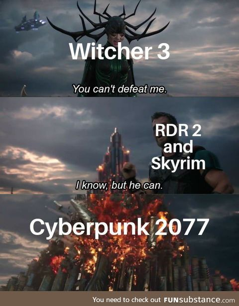 The only way a game can be better than Witcher 3 is if CD Project Red outdid themselves