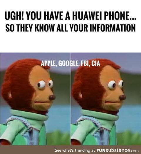 So, Huawei knows your information now