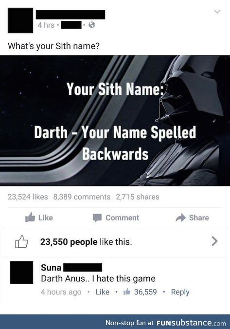 This is a dumb game... - Darth an*s, probably