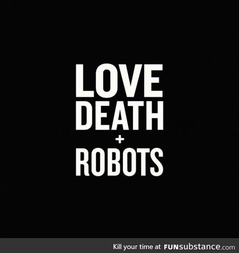 Love, death + robots renewed for season 2!