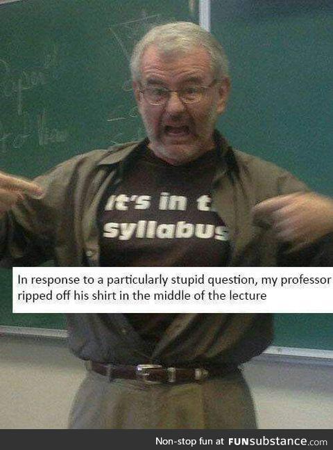 No chill professor