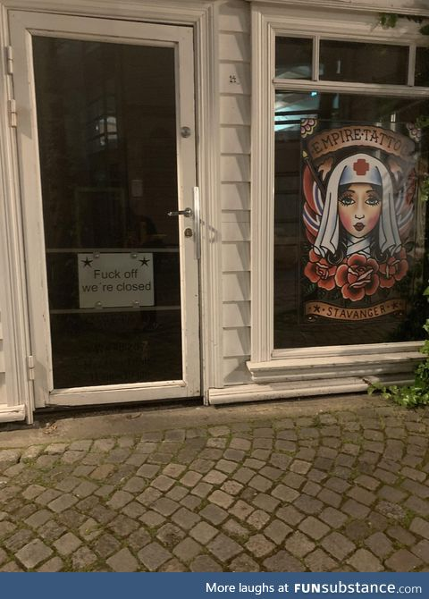 Local tattoo shop in Norway has a very nice closing sign