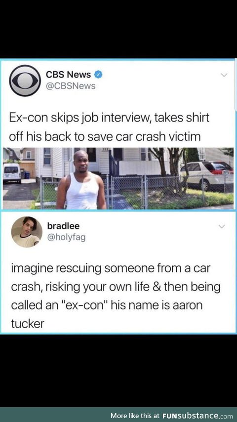 "Being labeled ""ex-con"" in news headline after saving someone's life"