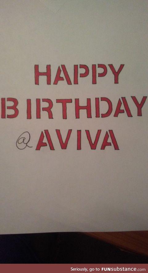 @aviva - happy birthday!