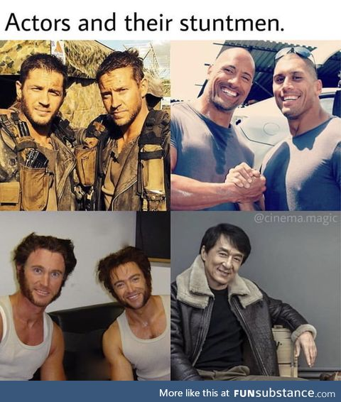 Actors and their stuntmen