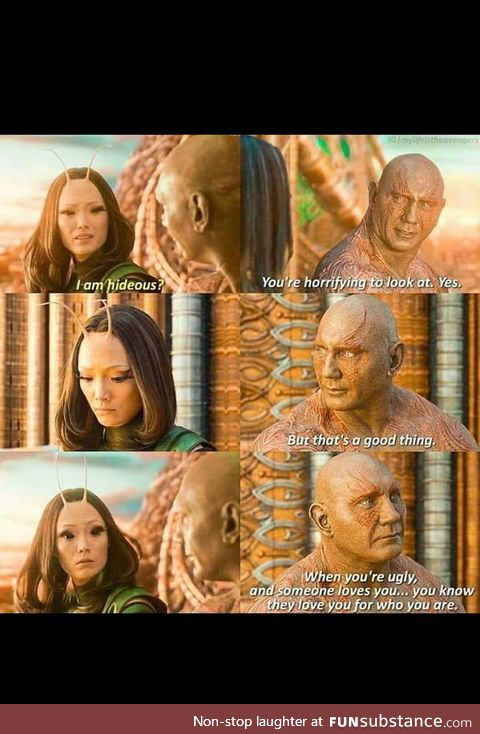 Drax speaking wholesome advice