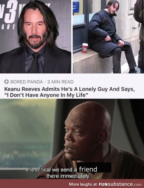 Send love for our buddy, Keanu