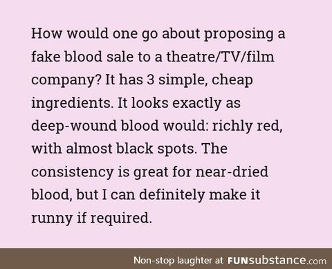 How to sell fake blood recipe to makeup artists for plays/shows/movies?