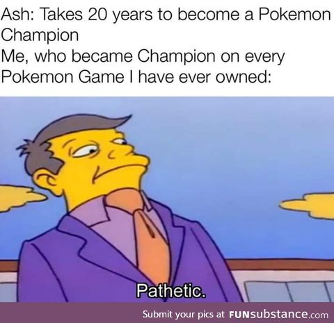 That's what happens when you're not stupid enough to let your strongest Pokemon