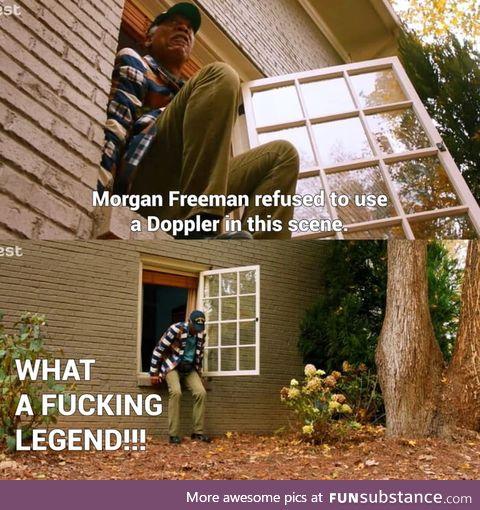 Morgan Freeman is a God