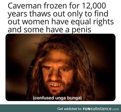 *confused caveman noises*