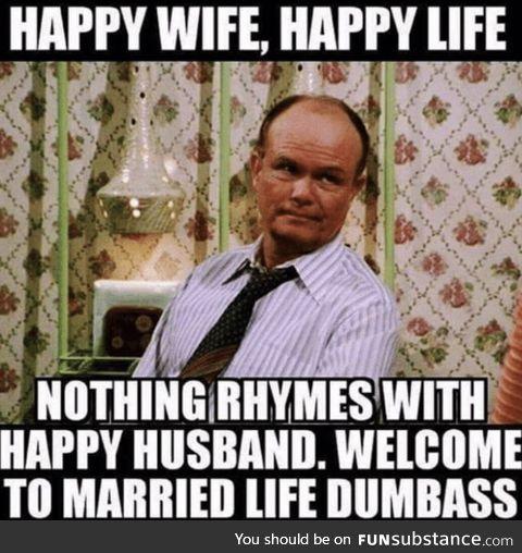 Happy wife = happy life