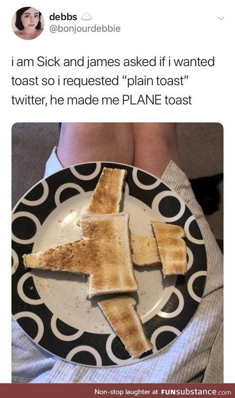Plane toast