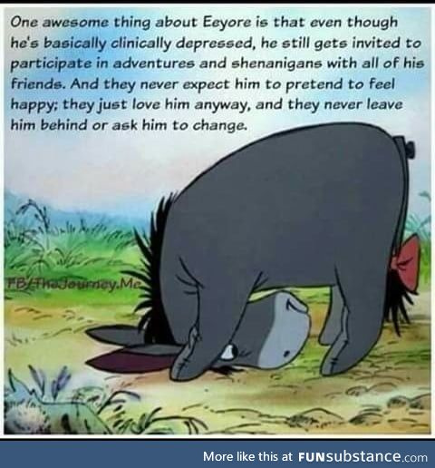 We all need friends like Eeyore