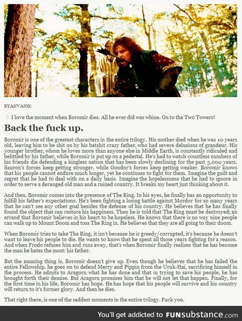 This guy perfect ly sums upp why Boromir is one of the greatest characters in the story!