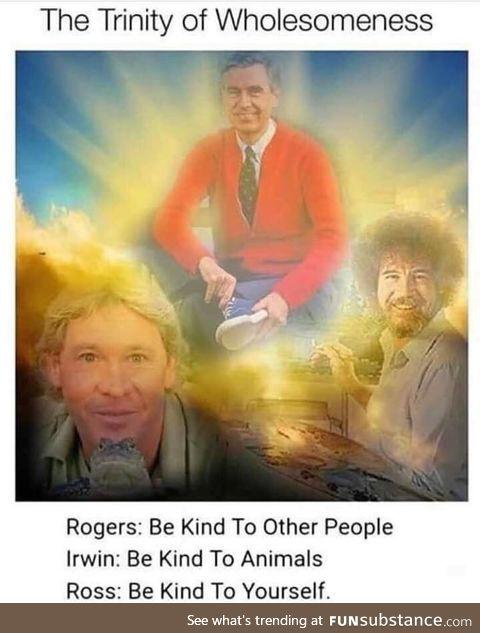 The Holy Trinity of Wholesomeness
