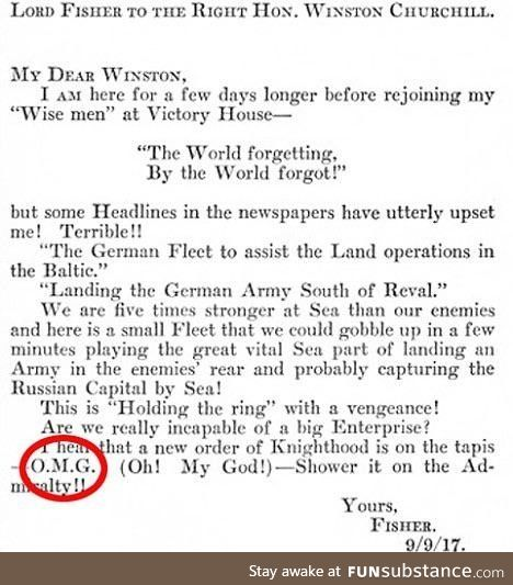 The first use of OMG was in a letter to Winston Churchill circa 1917
