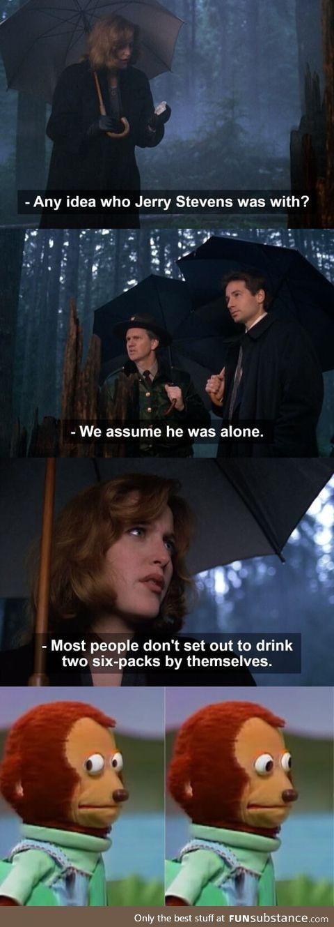 Agent Scully has no idea