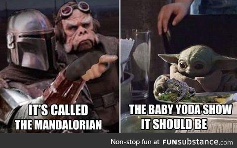 The baby yoda show
