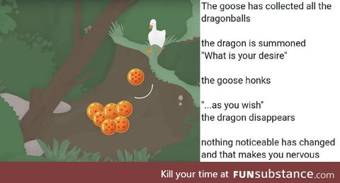 What is the goose's wish?