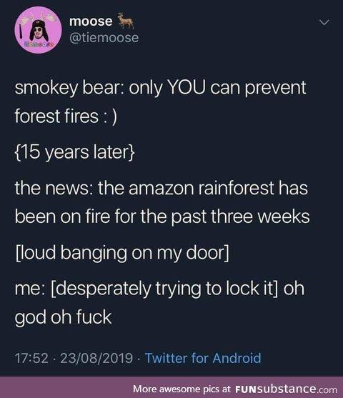 Smokey is coming for ya